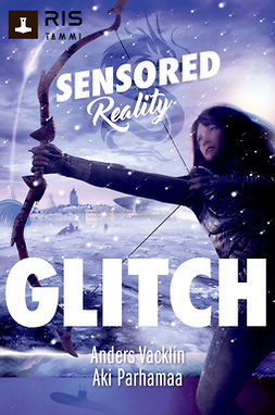 Vacklin, Anders - Glitch. Sensored Reality 2, e-kirja