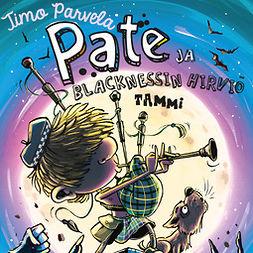 Parvela, Timo - Pate ja Blacknessin hirviö, äänikirja