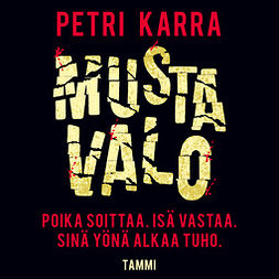 Karra, Petri - Musta valo, audiobook