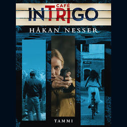 Nesser, Håkan - Café Intrigo, äänikirja