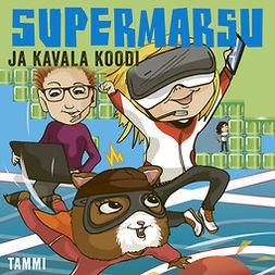 Noronen, Paula - Supermarsu ja kavala koodi, äänikirja