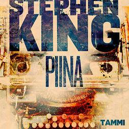 King, Stephen - Piina, audiobook