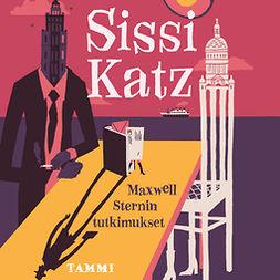 Katz, Sissi - Maxwell Sternin tutkimukset, äänikirja