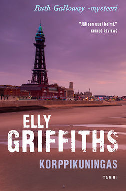 Griffiths, Elly - Korppikuningas, ebook