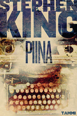 King, Stephen - Piina, e-kirja