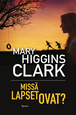 Clark, Mary Higgins - Missä lapset ovat?, e-kirja