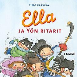 Parvela, Timo - Ella ja Yön ritarit (mp3), audiobook