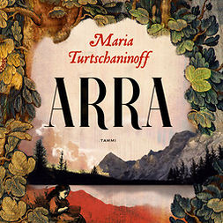 Turtschaninoff, Maria - Arra, audiobook