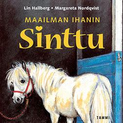 Hallberg, Lin - Maailman ihanin Sinttu, äänikirja