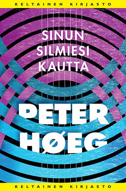 Høeg, Peter - Sinun silmiesi kautta, ebook