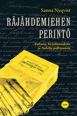 Nyqvist, Sanna - Räjähdemiehen perintö: Vallasta, kirjallisuudesta ja Nobelin palkinnosta, e-kirja