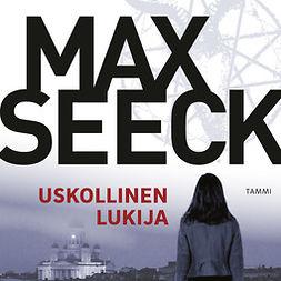 Seeck, Max - Uskollinen lukija, äänikirja