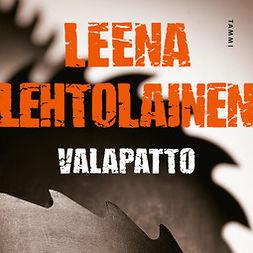 Lehtolainen, Leena - Valapatto, äänikirja