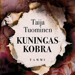 Tuominen, Taija - Kuningaskobra, äänikirja