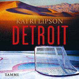 Lipson, Katri - Detroit, äänikirja