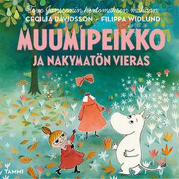Davidsson, Cecilia - Muumipeikko ja näkymätön vieras: Tove Janssonin kertomuksen mukaan, äänikirja