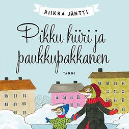 Jäntti, Riikka - Pikku hiiri ja paukkupakkanen, audiobook