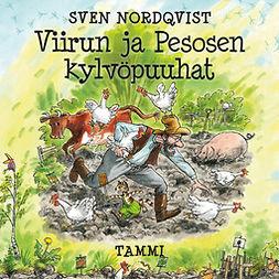 Nordqvist, Sven - Viirun ja Pesosen kylvöpuuhat, audiobook