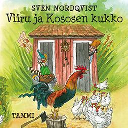 Nordqvist, Sven - Viiru ja Kososen kukko, audiobook