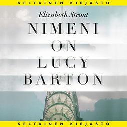 Strout, Elizabeth - Nimeni on Lucy Barton, äänikirja