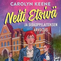 Keene, Carolyn - Neiti Etsivä ja sisäoppilaitoksen salaisuus, äänikirja