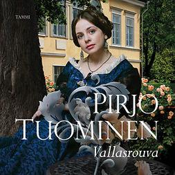 Tuominen, Pirjo - Vallasrouva: Rosa Balck -sarja 2, äänikirja