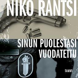 Rantsi, Niko - Sinun puolestasi vuodatettu, audiobook