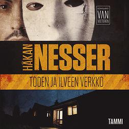 Nesser, Håkan - Toden ja ilveen verkko: Van Veeteren 1, äänikirja
