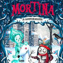 Cantini, Barbara - Mortina ja aavepoikakaveri, äänikirja