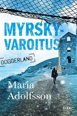 Adolfsson, Maria - Myrskyvaroitus, e-bok