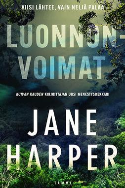 Harper, Jane - Luonnonvoimat, e-bok