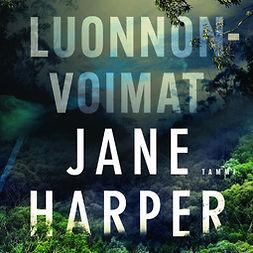 Harper, Jane - Luonnonvoimat, audiobook