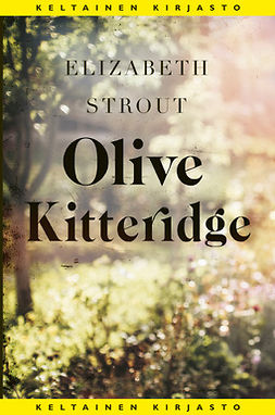 Strout, Elizabeth - Olive Kitteridge, e-bok