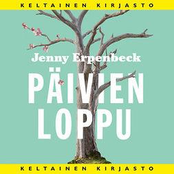 Erpenbeck, Jenny - Päivien loppu, äänikirja