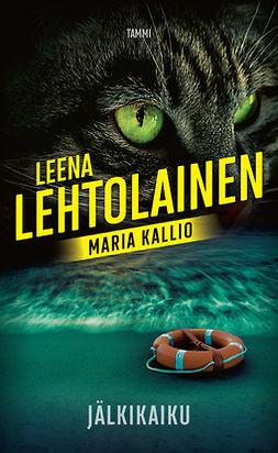 Lehtolainen, Leena - Jälkikaiku: Maria Kallio 15, e-kirja