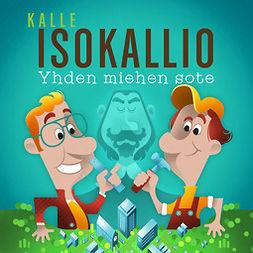 Isokallio, Kalle - Yhden miehen sote, äänikirja