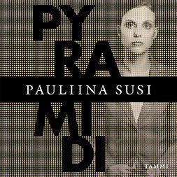 Susi, Pauliina - Pyramidi, äänikirja