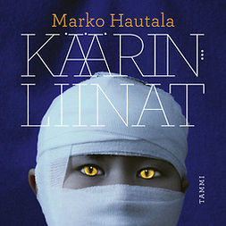 Hautala, Marko - Käärinliinat, audiobook