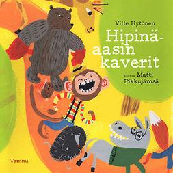 Hytönen, Ville - Hipinäaasin kaverit, audiobook