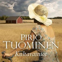 Tuominen, Pirjo - Kultavainiot: Satakunta-sarja 3, äänikirja