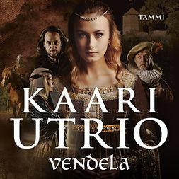 Utrio, Kaari - Vendela, äänikirja
