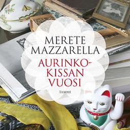 Mazzarella, Merete - Aurinkokissan vuosi, äänikirja