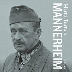 Turtola, Martti - Mannerheim, äänikirja