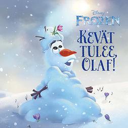 Disney, Disney - Kevät tulee, Olaf!, äänikirja