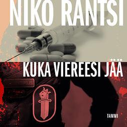 Rantsi, Niko - Kuka viereesi jää: Lainvartijat 2, äänikirja