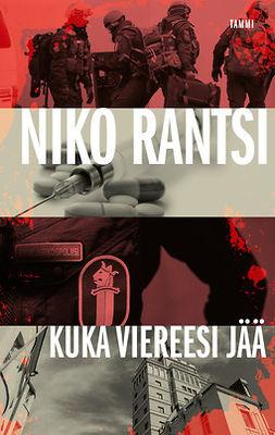 Rantsi, Niko - Kuka viereesi jää: Lainvartijat 2, e-kirja