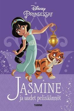 Disney, Disney - Jasmine ja uudet pelisäännöt: Disney Prinsessat, e-kirja