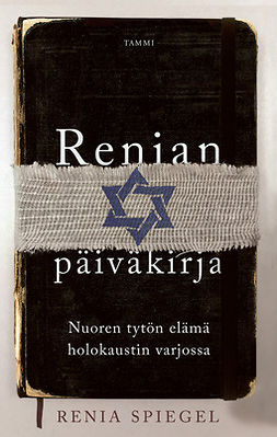 Spiegel, Renia - Renian päiväkirja: Nuoren tytön elämä holokaustin varjossa, ebook