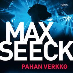 Seeck, Max - Pahan verkko, äänikirja