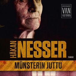 Nesser, Håkan - Münsterin juttu: Van Veeteren 6, äänikirja